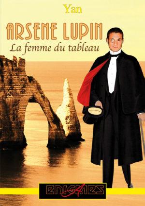 Enigames - Arsène Lupin, la femme du tableau