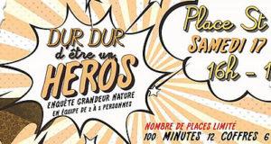 Mister Aventure - Dur Dur d'être un héros : enquête ludique grandeur nature à Montpellier