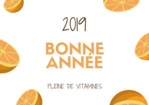 Bonne année 2019 : le plein de vitamines !