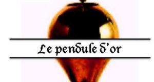 Un trésor caché en Bretagne : le pendule d'or