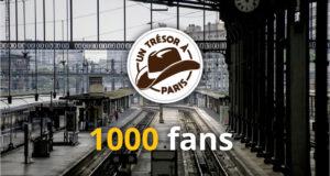 Le jeu des 1000 fans de Un Trésor à Paris, un adventure game éphémère sur la capitale