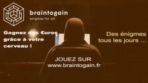 Braintogain - Enigmes - Chasses au trésor