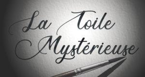 La Toile Mystérieuse