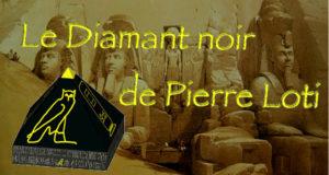 Le Diamant Noir de Pierre Loti