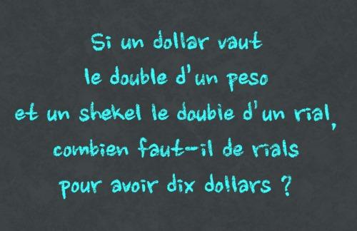 Si un dollar vaut...