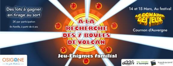 À La Recherche Des 7 Boules De Volcan - Jeu énigmes - Osigone