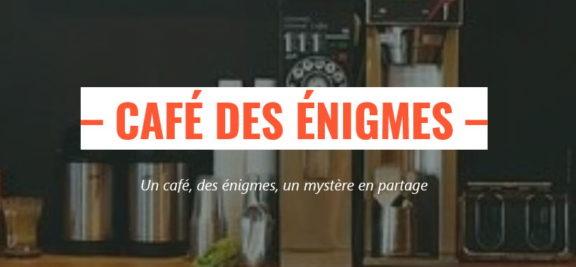 Le Café des Énigmes