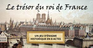 Le trésor du roi de France - Un Trésor à Paris