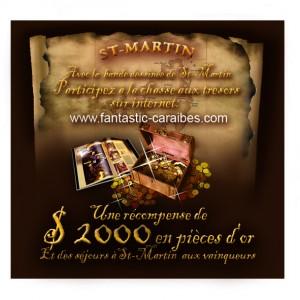 Saint Martin - Chasse aux trésors
